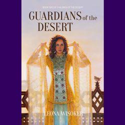 Guardians of the Desert, Leona R Wisoker