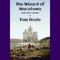 The Wizard of Macatawa, Tom Doyle