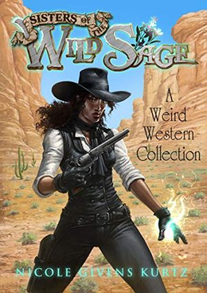 Cover art Sisters of the Wild Sage by Nicole Givens Kurtz